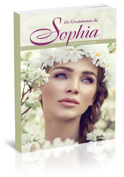 Capinha – Os Crisântemos de Sophia – Creusa Lima